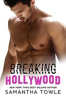 Breaking Hollywood (English Edition) di [Towle, Samantha]