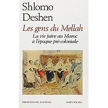 Les Gens du Mellah : La vie juive au Maroc à l'époque précoloniale
