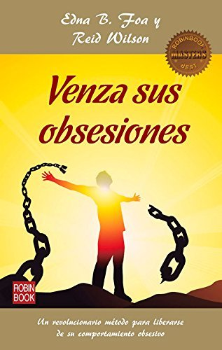 Venza sus obsesiones (Masters/Salud) (Spanish Edition) by Edna B. Foa (2016-01-01)
