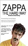 Zappa The Hard Way (English Edition)
