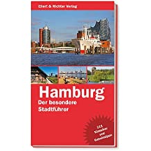 Hamburg. Der besondere Stadtführer: 111 Klassiker und Geheimtipps