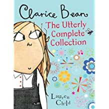Clarice Bean: The Clarice Bean Collection: The Utterly Complete Collection