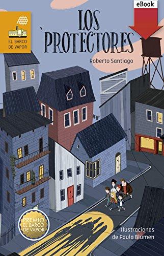 Los Protectores (eBook-ePub) (Barco de Vapor Naranja)