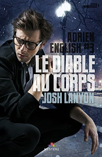 Le diable au corps: Adrien English, T3 par Josh Lanyon