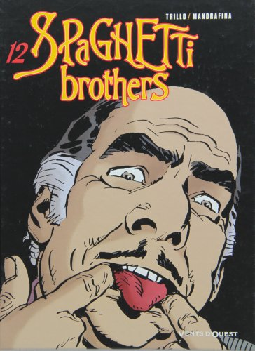 Spaghetti Brothers, Tome 12 :