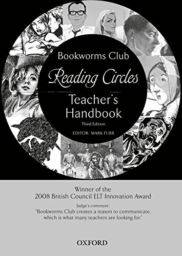 Oxford Bookworms Club Stories for Reading Circles: Teacher's Handbook 3rd Edition