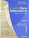 Nuovo fare letteratura. Con Scrittura. Ediz. leggera. Per le Scuole superiori. Con espansione online: 1