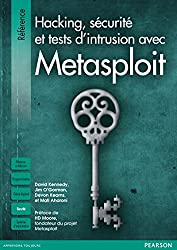 Hacking, sécurité et tests d'intrusion avec Metasploit (Référence)