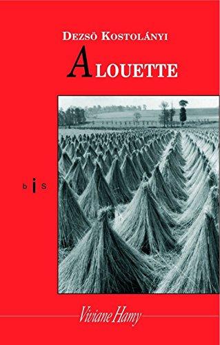 Alouette (bis) par Dezsö Kosztolanyi