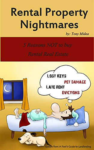 rental-property-nightmares-5-reasons-not-to-buy-rental-real-estate-english-edition