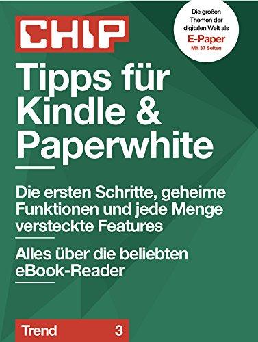 Tipps für Kindle & Paperwhite: Alles über die beliebten eBook ...