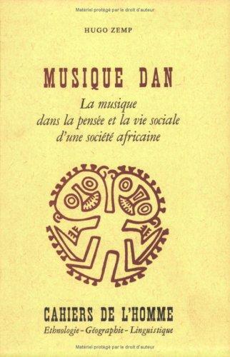 Musique dan. La musique dans la pensée et la vie sociale d'une société africaine