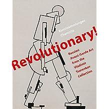 Revolutionary!: Russian Avant-Garde Art from the Vladimir Tsarenkov Collection