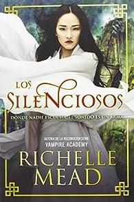 Los silenciosos par Richelle Mead