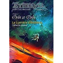 Etherval - La Lumière d'Ambéria (Etherval Orbi et Orbi t. 5)