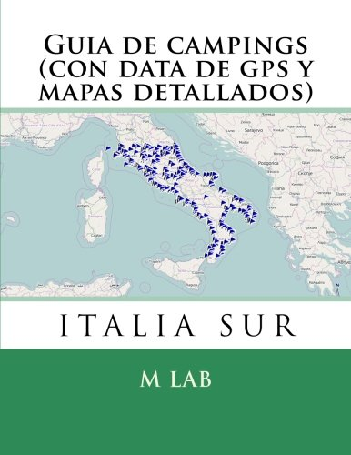 Guia campings ITALIA SUR data gps mapas detallados