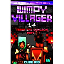 Wimpy Villager 14: Trash the Dungeon (Part I) (English Edition)