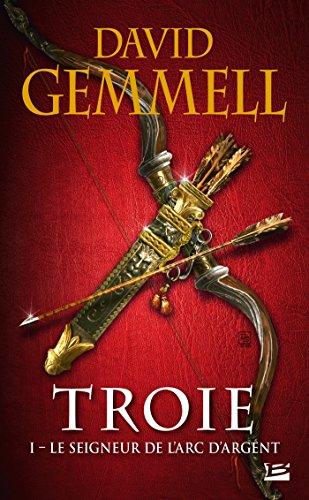 Troie, Tome 1: Le Seigneur de l'Arc d'argent