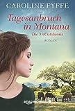 Tagesanbruch in Montana (Die McCutcheons, Band 1)