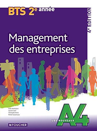 Les Nouveaux A4 Management des entreprises 2e année BTS 4e édition