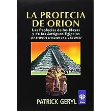 PROFECIA DE ORION, LA