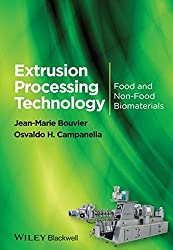 Extrusion Processing Technology: Food and Non-Food Biomaterials by Jean-Marie Bouvier (2014-05-30)