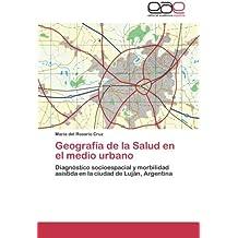 Geografía de la Salud en el medio urbano