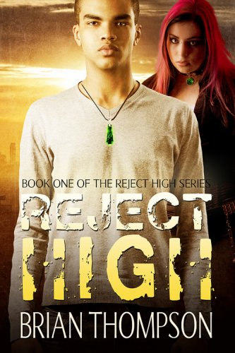 Reject High (Reject High: A Young Adult Science Fiction Series Book 1) (English Edition)