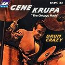 Gene Krupa 'the Chicago Flash' - Drum Crazy