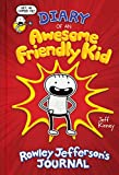 Diary of an Awesome Friendly Kid: Rowley Jeffersons Journal