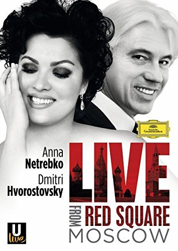 Anna Netrebko / Dimitri Hvorostovsky - Live From Red Square