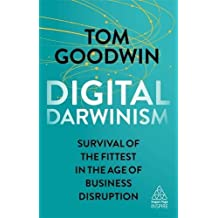 Digital Darwinism: Survival of the Fittest in the Age of Business Disruption (Kogan Page Inspire)