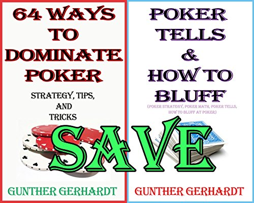 Omaha Tools (Super Poker Bundle: Poker Tells & How to Bluff + 64 Ways to Dominate Poker: (poker strategy, poker math, poker tells, how to bluff at poker) (English Edition))