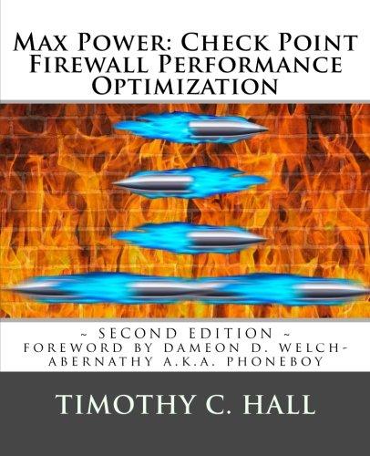 Max Power: Check Point Firewall Performance Optimization por Timothy C Hall