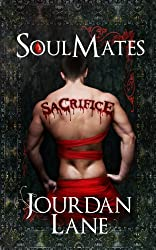 Soul Mates: Sacrifice (Soul Mates Series Book 3) (English Edition)