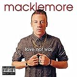 Songtexte von Macklemore - Love Not War