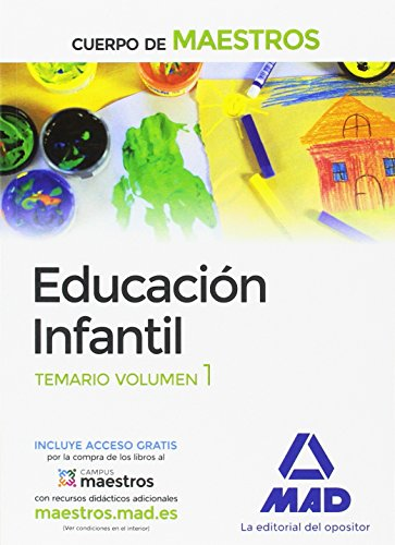 Cuerpo de Maestros Educación Infantil. Temario volumen 1