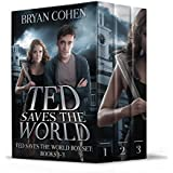 Ted Saves the World: Books 1-3 (Ted Saves the World Box Set) (English Edition)