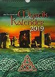 Mystik Kalender 2019: Das uralte Wissen über weisse Magie und die Kraft des Mondes