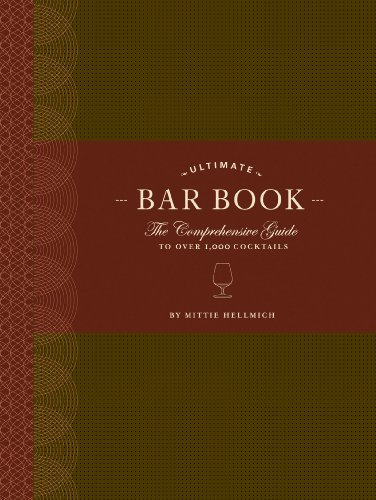 The Ultimate Bar Book: The Comprehensive Guide to Over 1,000 Cocktails (English Edition) (Rim-tool)