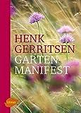 Gartenmanifest - Henk Gerritsen