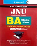 JNU BA (Hons) 3 Years Foreign Languages Entrance Exam 2018 Edition