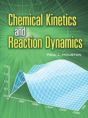 Chemical Kinetics and Reaction Dynamics (Dover Books on Chemistry) (English Edition)