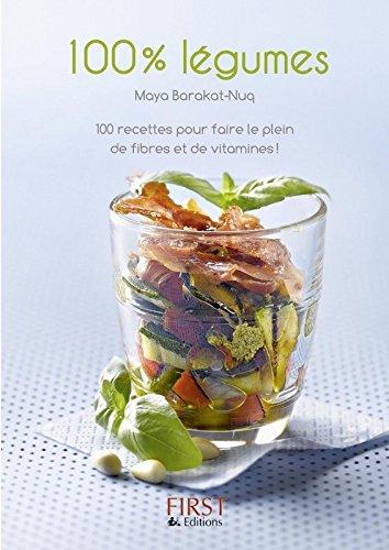 Petit livre de - 100 % légumes par Maya BARAKAT-NUQ