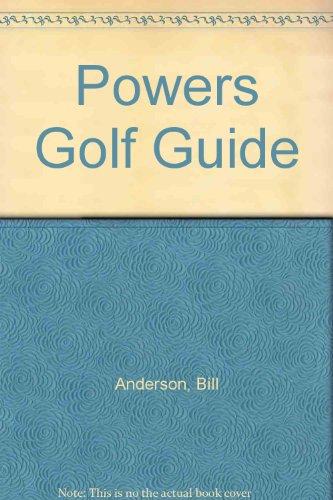 Powers Golf Guide por Bill Anderson