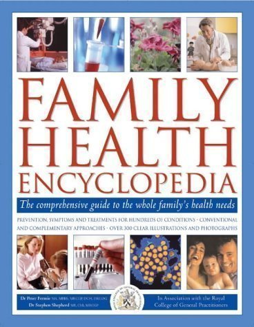 Family Health Encyclopedia by Fermie, Peter, Shepherd, Stephen published by Lorenz Books (2003)