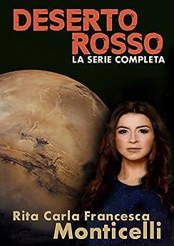 Deserto rosso (Aurora Vol. 1) di [Monticelli, Rita Carla Francesca]