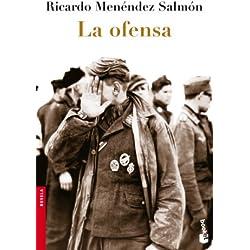 La ofensa (Booket Logista) Finalista Premio Mandarache 2009