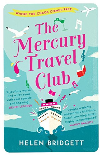 The Mercury Travel Club: Getting your life back on track has never been more funny! by [Bridgett, Helen]