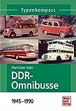 DDR-Omnibusse: 1945-1990 (Typenkompass) - Christian Suhr